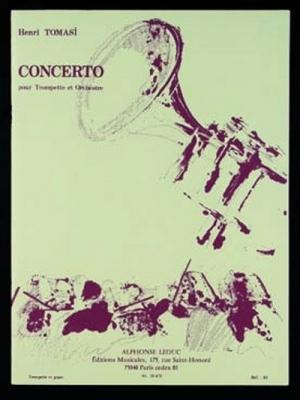 Tomasi Henri : Concerto(Trompette Orchestre)