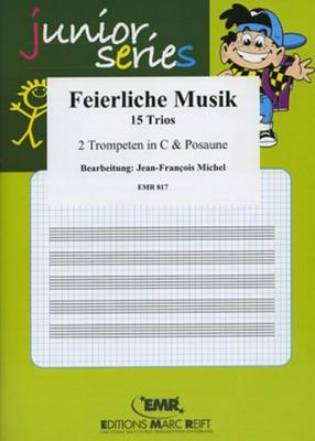 Feierliche Musik (Trpt In C)