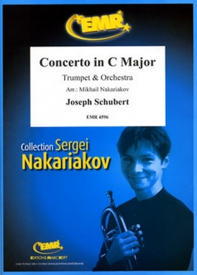 Schubert Joseph : Concerto in C Major (Solo Trumpet)