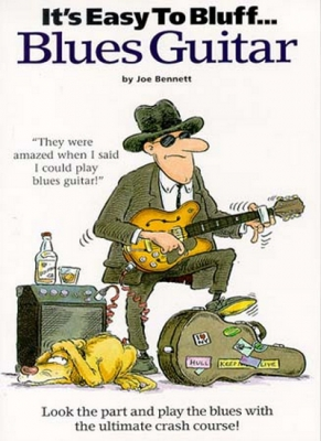It'S Easy To Bluff... Blues Guitar Tab