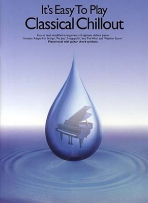 It's Easy To Play Classical Chillout
