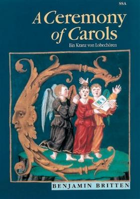 Britten Benjamin : A Ceremony of Carols op. 28