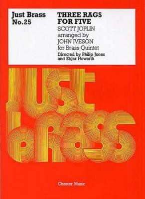 Just Brass No25 Three Rags For Five Joplin Brass Quintet