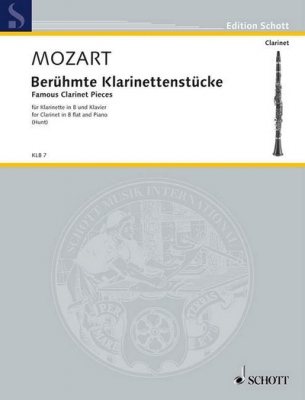 Mozart Wolfgang Amadeus : Famous Clarinet Pieces KV 581 and 622