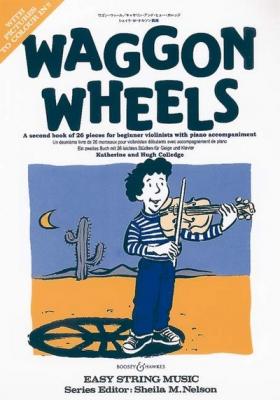 Colledge Hugh / Colledge Katherine : Waggon Wheels