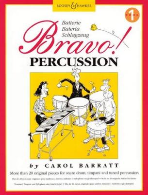 Barratt Carol : Bravo! Percussion Vol. 1