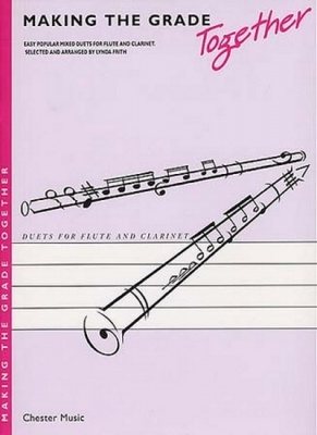 Making The Grade Together Duets Flute/Clarinet