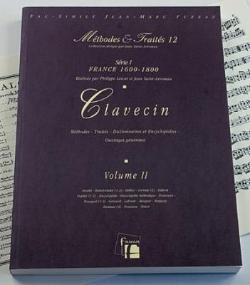 Méthodes et Traités Clavecin - Volume 2 - France 1600-1800