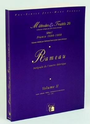 Méthodes et Traités Jean-Philippe Rameau - Volume 2 - France 1600-1800