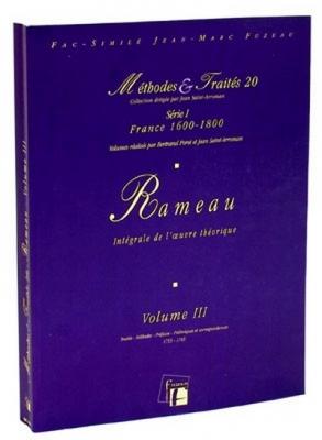 Méthodes et Traités Jean-Philippe Rameau - Volume 3 - France 1600-1800