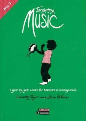 Mc Vicker William / Taylor Dorothy : Targeting Music (Year 3) Year 3