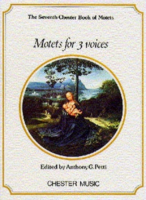 Motets For 3 Voices (The 7Th Chester Book Of Motets)