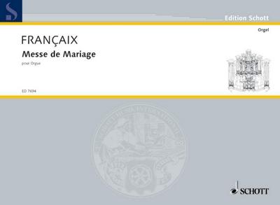 Françaix Jean : Messe de Mariage