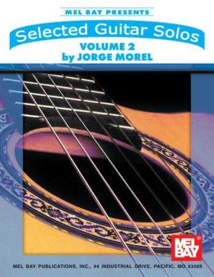 Morel Jorge : Selected Guitar Solos, Volume 2