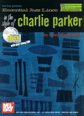 Christiansen Corey : Essential Jazz lines: Bb Edition, Style of Charlie Parker