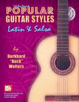 Burkhard Buck Wolters : Popular Guitar Styles - Latin and Salsa