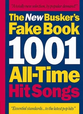 New Busker'S Fakebook 1001 All-Time Hit Songs