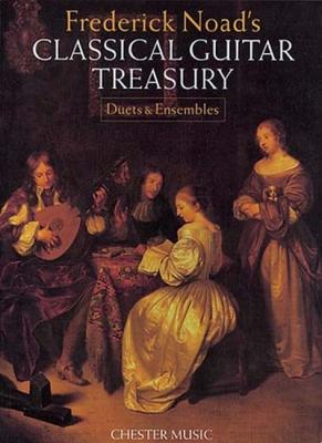 Noad's Classical Guitar Treasury Duets And Ensembles