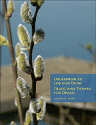 Orgelmusik Zu Lob Und Dank