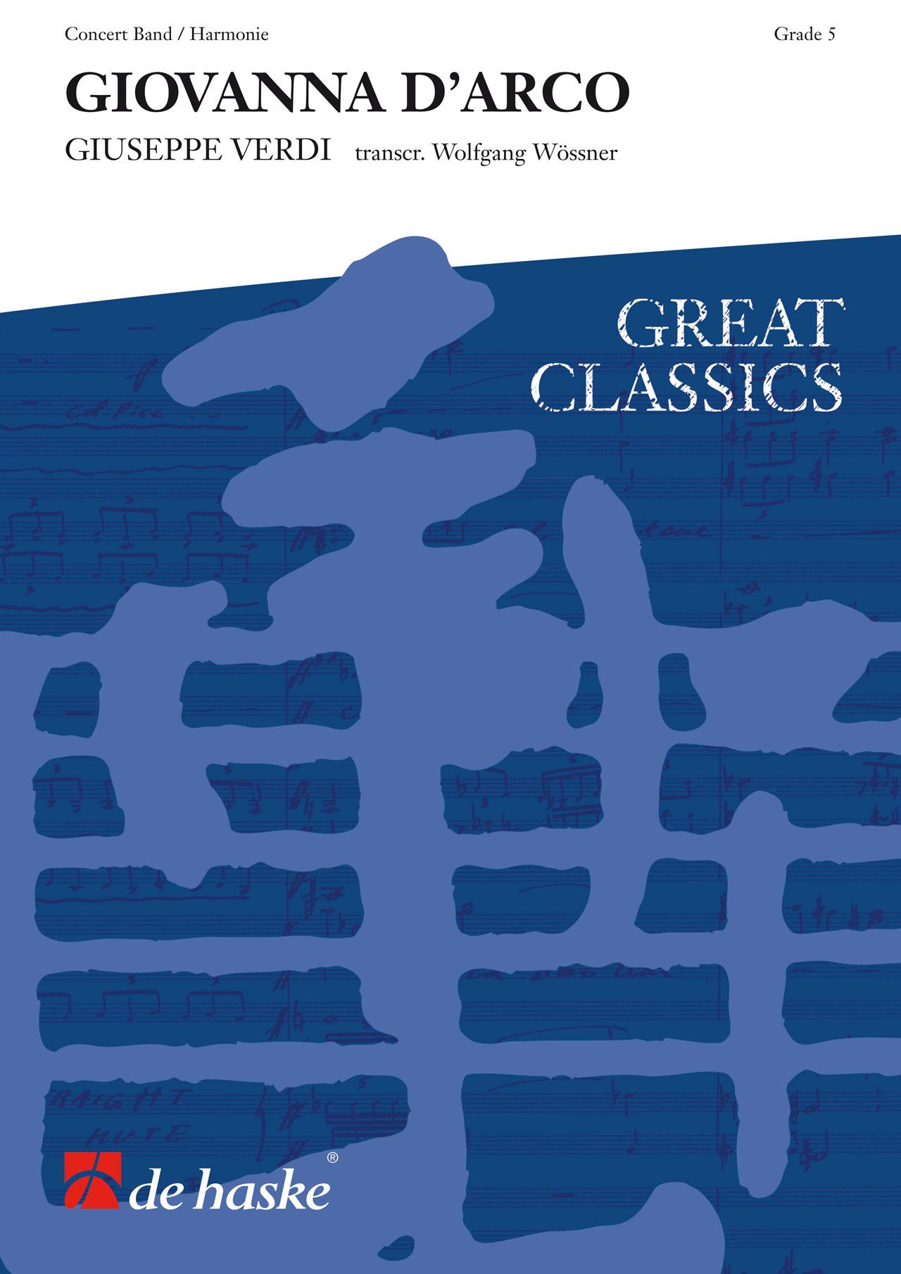 Giuseppe Verdi: Giovanna d' Arco: Concert Band: Score & Parts