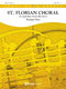Thomas Doss: St. Florian Choral: Brass Band: Score & Parts