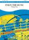 Thomas Doss: Enjoy the Music: Concert Band: Score & Parts