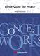 André Waignein: Little Suite for Peace: Concert Band: Score & Parts