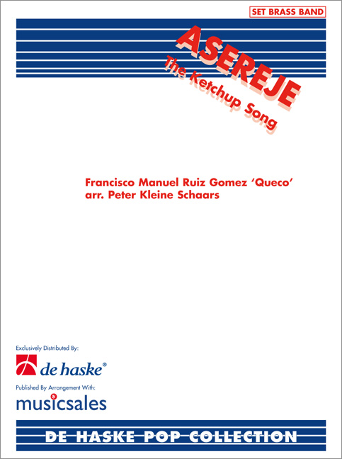 Francisco Manuel Ruiz Gomez: The Ketchup Song (Asereje): Brass Band: Score &