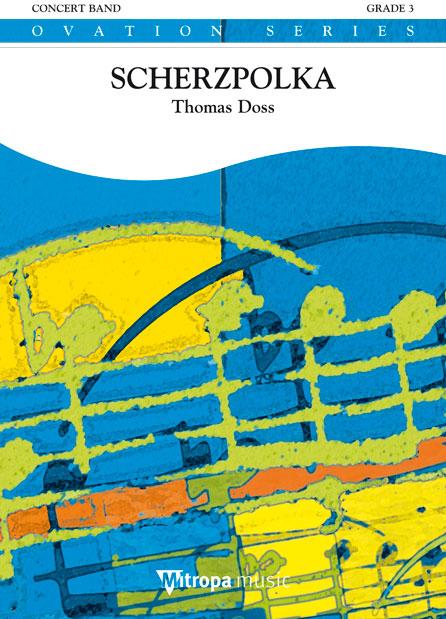 Thomas Doss: Scherzpolka: Concert Band: Score