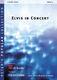 Elvis in Concert: Concert Band: Score & Parts