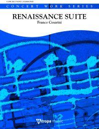 Franco Cesarini: Renaissance Suite: Concert Band: Score & Parts
