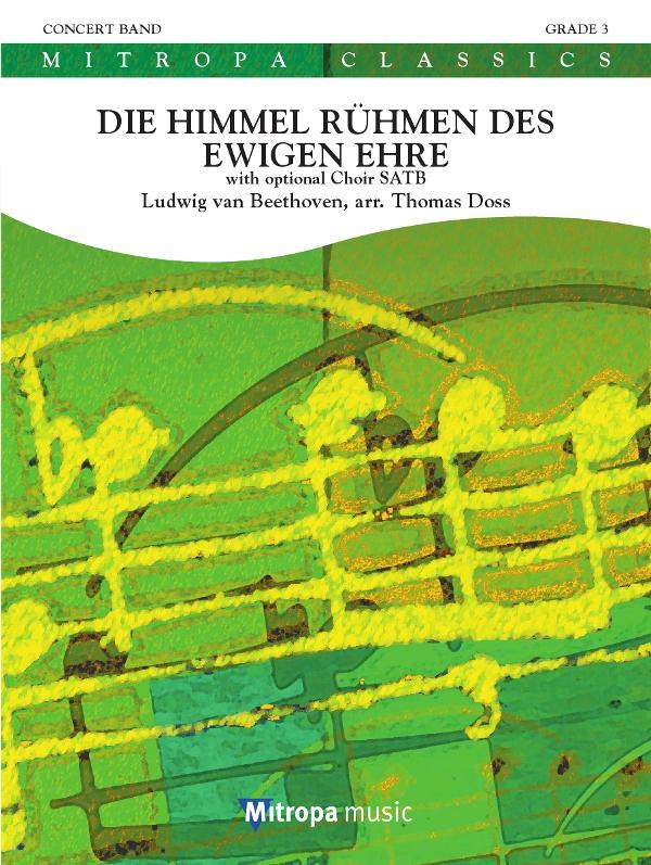 Ludwig van Beethoven: Die Himmel rühmen des Ewigen Ehre: Concert Band: Score &