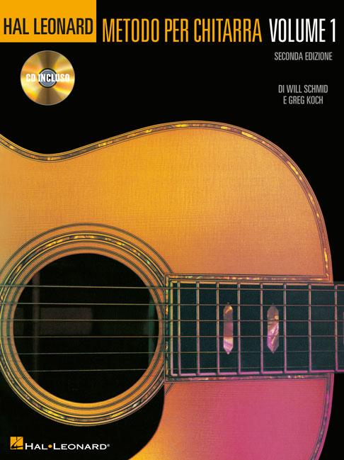 Will Schmid Greg Koch: Metodo per Chitarra Volume 1: Guitar: Instrumental Method