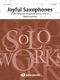 Wim Laseroms: Joyful Saxophones: Fanfare Band: Score