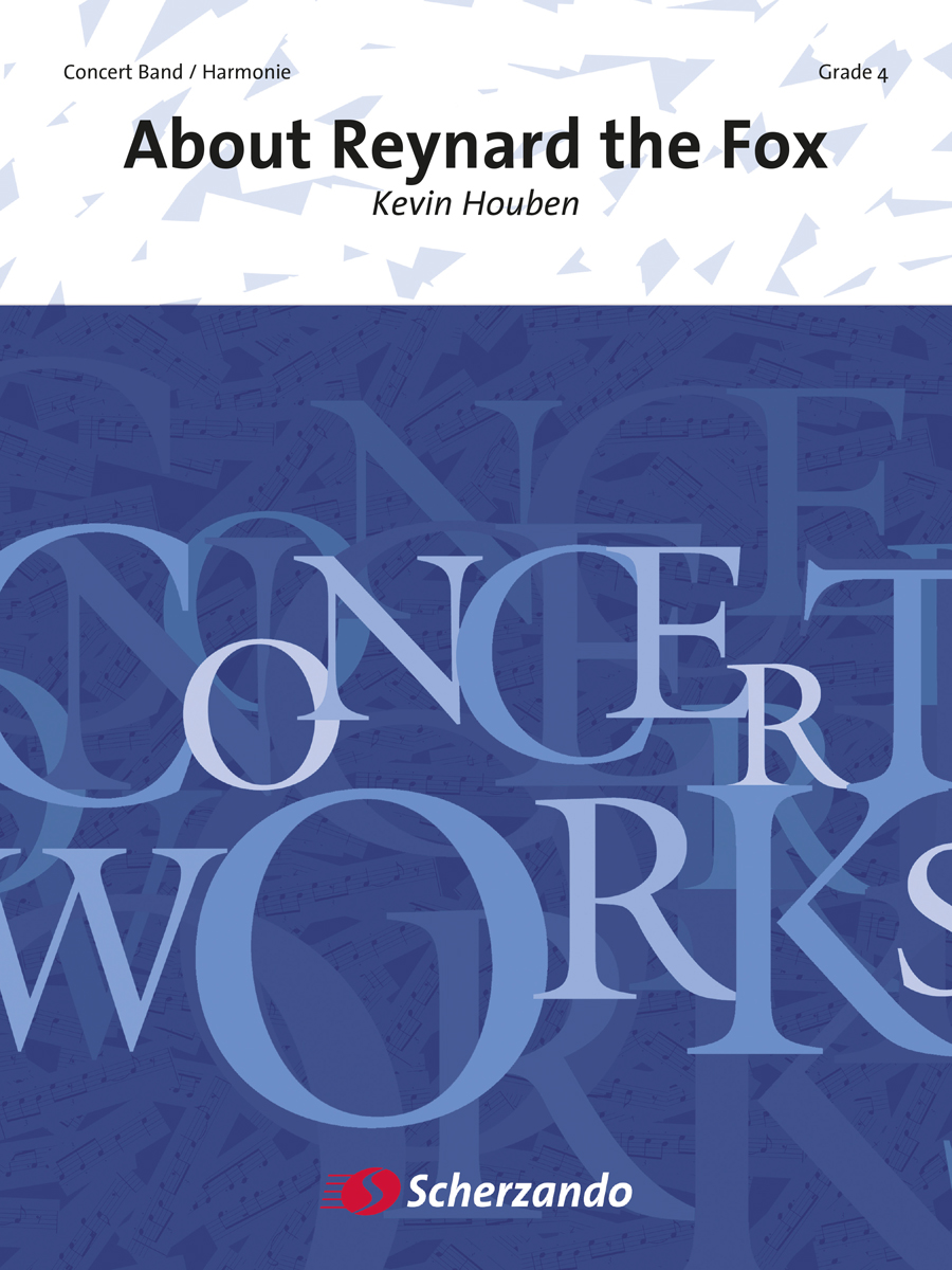 Kevin Houben: About Reynard the Fox: Concert Band: Score & Parts