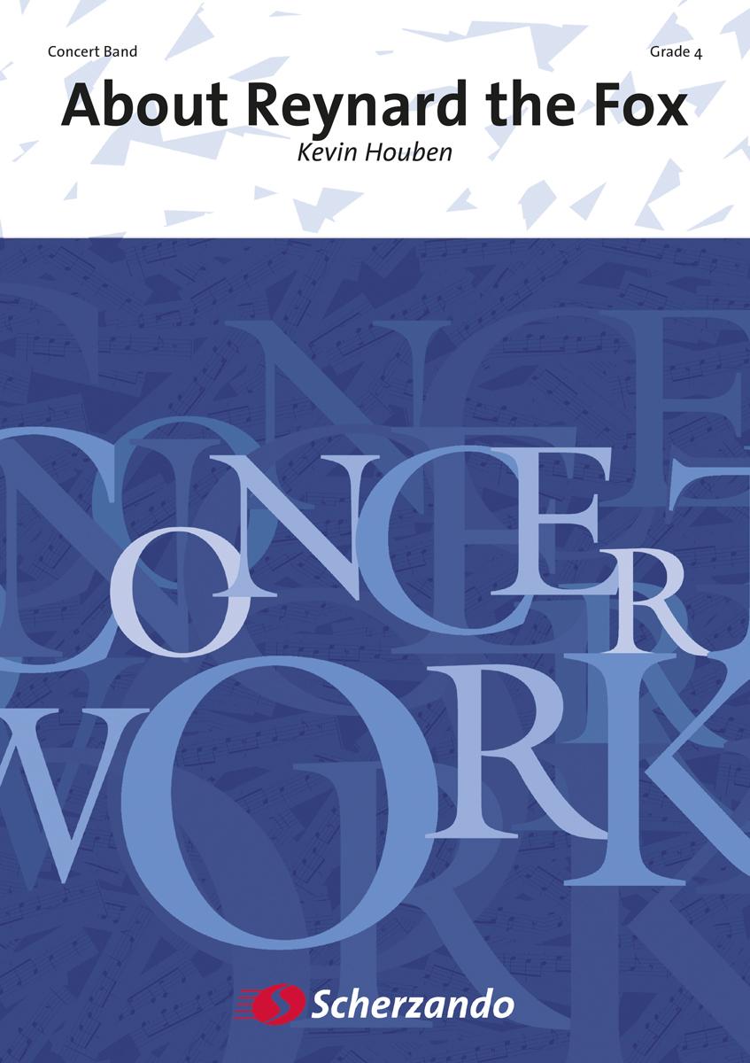 Kevin Houben: About Reynard the Fox: Concert Band: Score