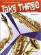 Johan Nijs: Take Three: Saxophone Ensemble: Score & Parts