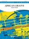 Gerald Oswald: African Groove: Concert Band: Score
