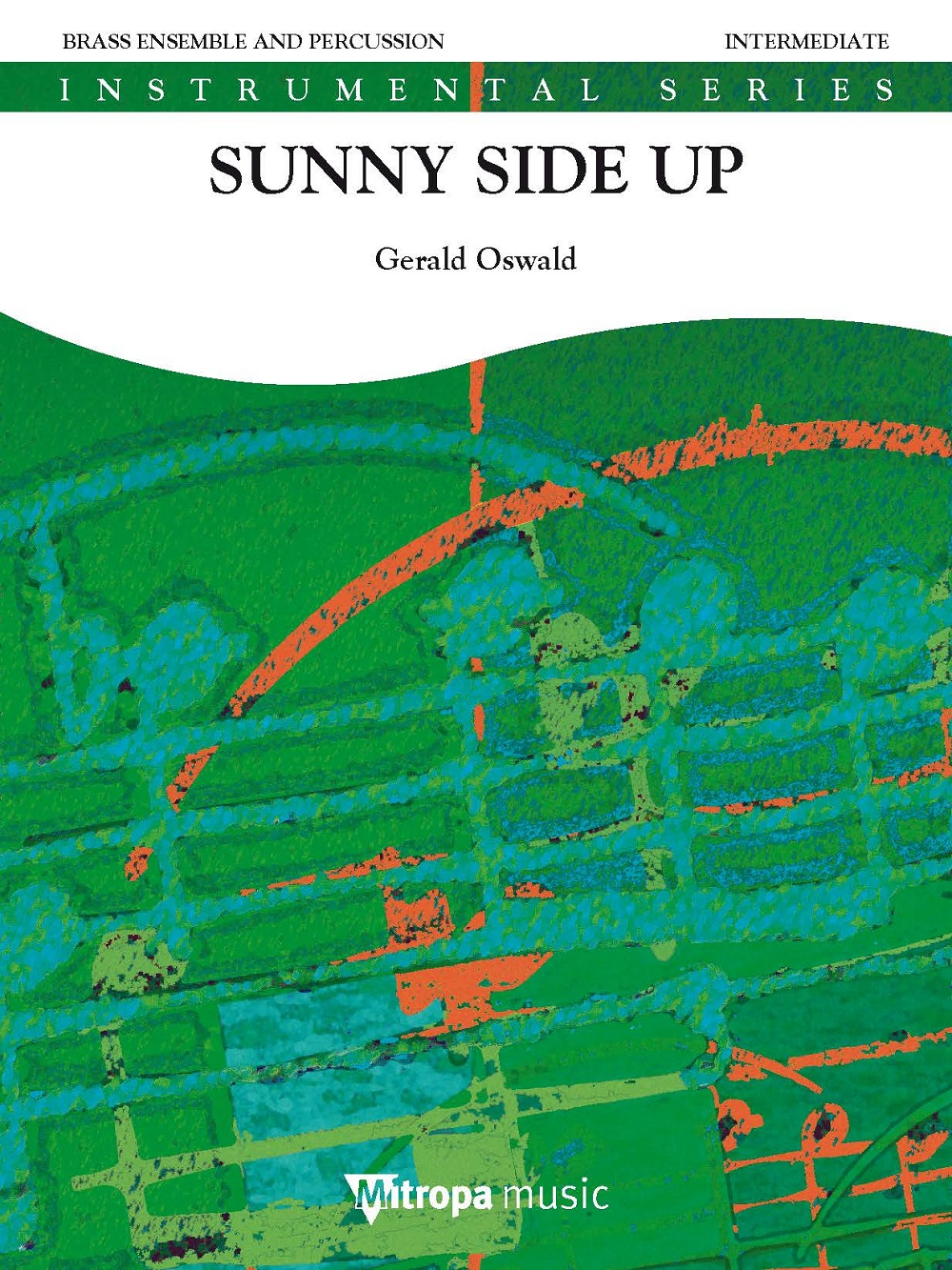 Gerald Oswald: Sunny Side Up: Brass Ensemble: Score and Parts