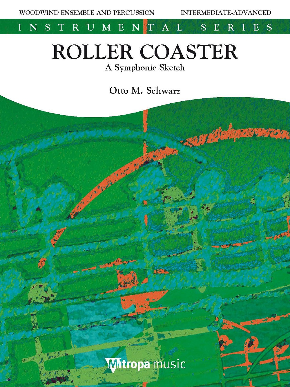 Otto M. Schwarz: Roller Coaster: Woodwind Ensemble: Score and Parts