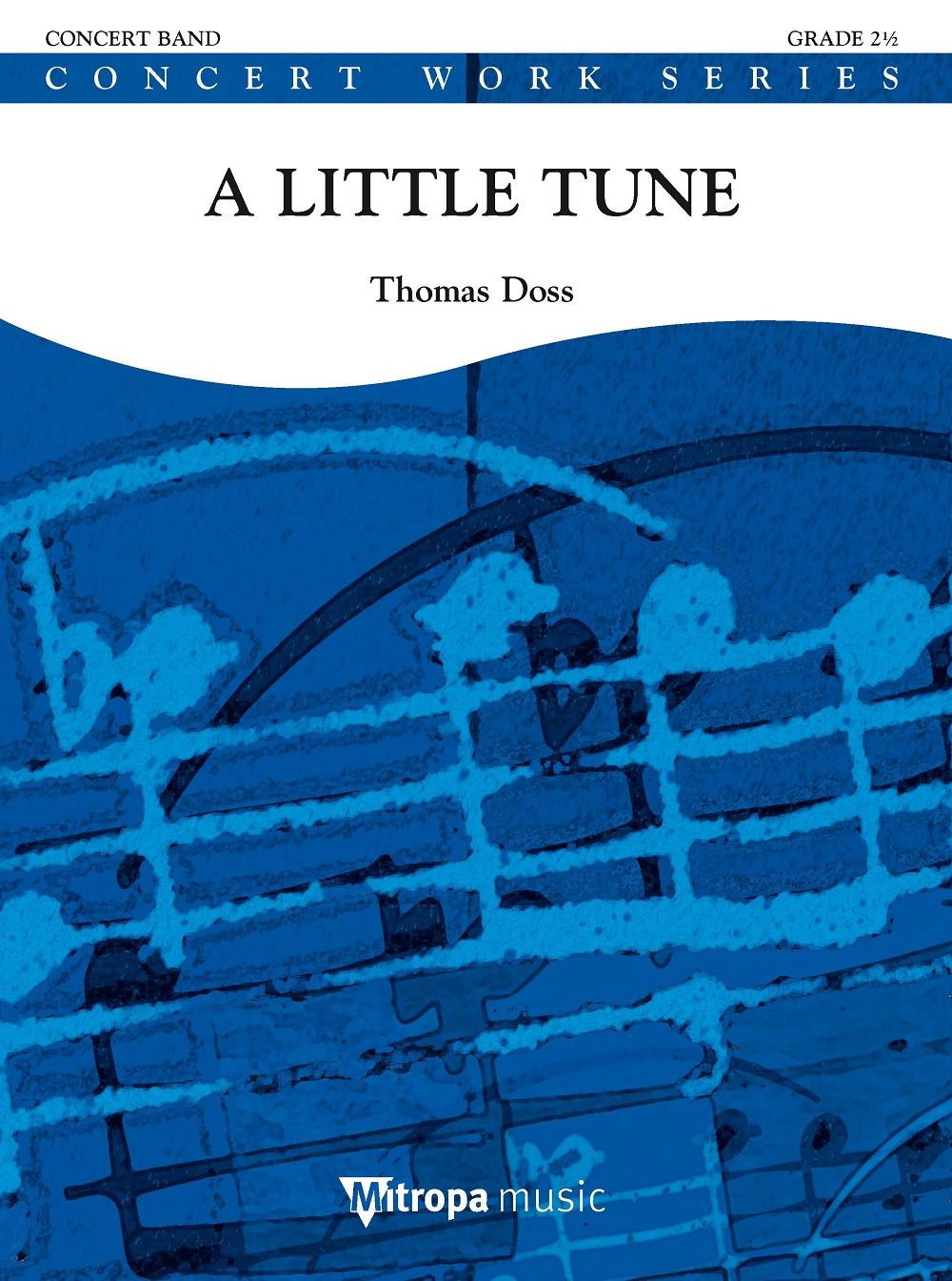 Thomas Doss: A Little Tune: Concert Band: Score
