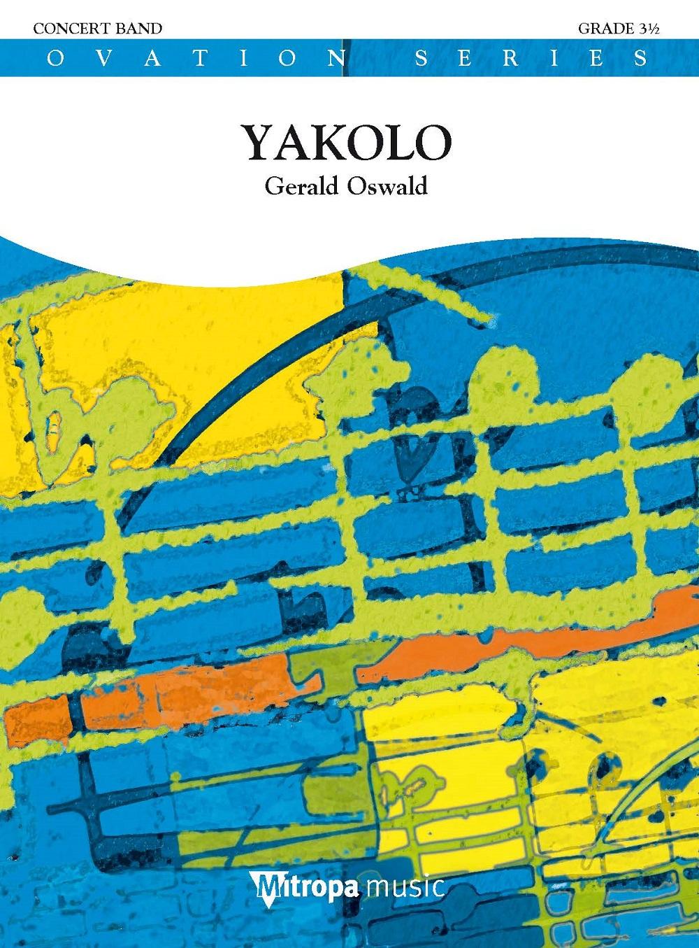 Gerald Oswald: Yakolo: Concert Band: Score & Parts
