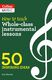 Kay Charlton: How to teach Whole-class instrumental lessons: Reference
