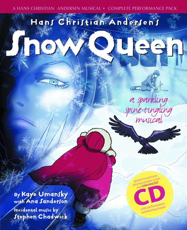 Ana Sanderson: Hans Christian Andersen's Snow Queen: Classroom Musical