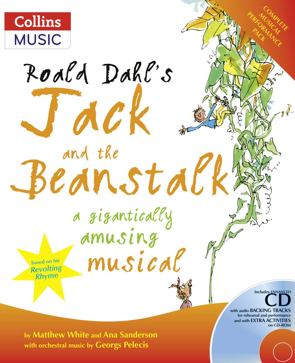 Roald Dahl: Roald Dahl's Jack And The Beanstalk: Classroom Musical