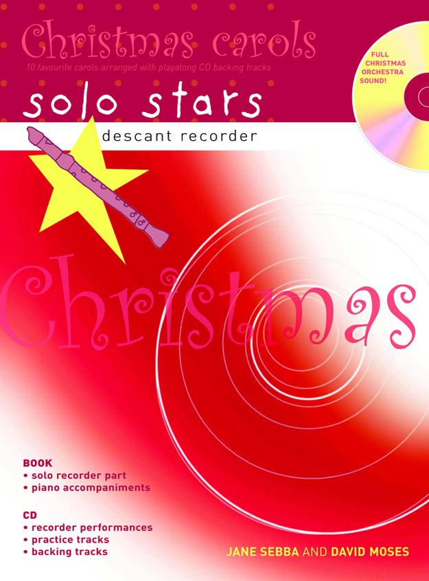 David Moses: Christmas Carols Solo Stars: Descant Recorder: Instrumental Album