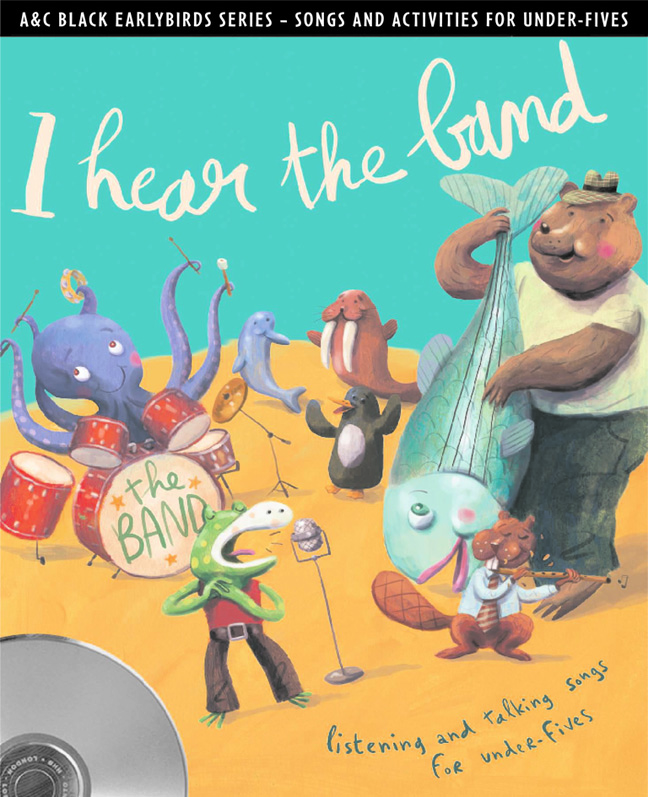 Earlybirds – I hear the band: Listening and talking songs for under-fives