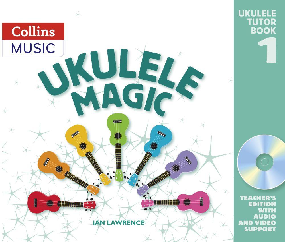 Ian Lawrence: Ukulele Magic Tutor Book 1 (Teacher's Edition): Ukulele: