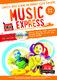 Helen MacGregor: Music Express - Age 5-6: Classroom Resource