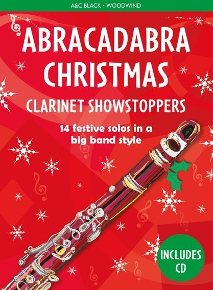 Christopher Hussey: Abracadabra Christmas: Clarinet Showstoppers: Clarinet: